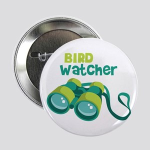 "Bird Watcher 2.25"" Button"
